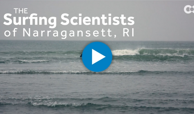 The Surfing Scientists of Narragansett, Rhode Island