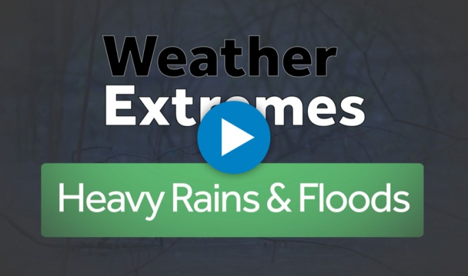 Weather Extremes: Heavy Rain and Flooding