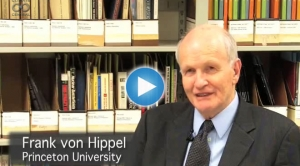 Frank von Hippel on Nuclear Energy and Weapons Proliferation