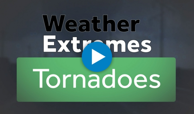 Weather Extremes: Tornadoes