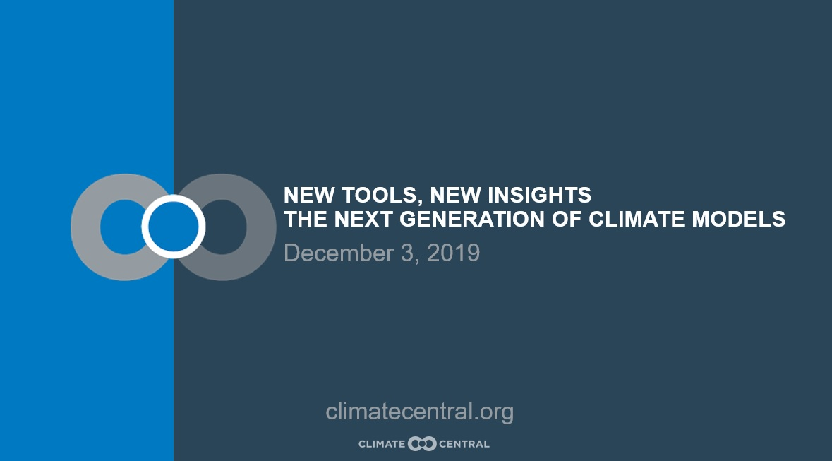 New Tools, New Insights - The Next Generation of Climate Models